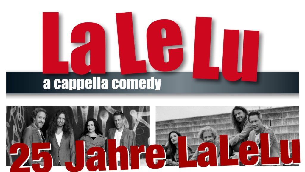25 Jahre LaLeLu a cappella comedy